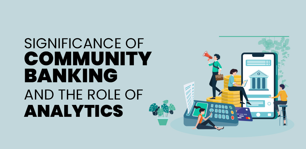 Community Banking and the Role of Analytics